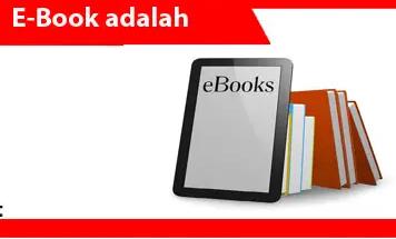 E-book-definisi-penggunaan-fungsi-tujuan-jenis-format